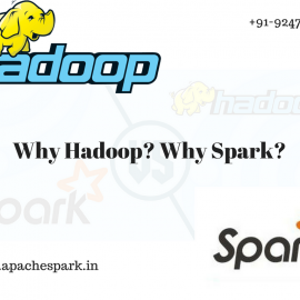 Why Hadoop? Why Spark?